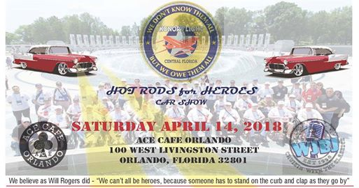HOT RODS FOR HEROES CAR SHOW AND FAMILY EVENT APRIL HONOR - Car show orlando classic weekend
